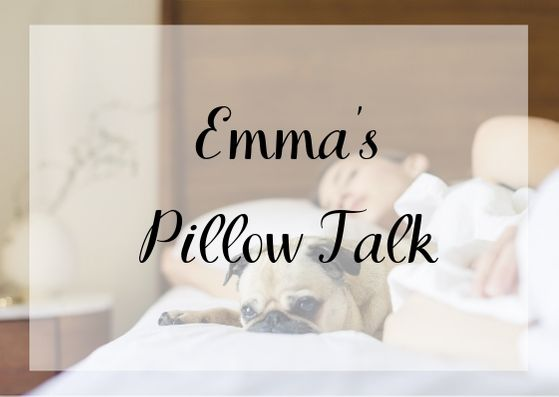 Emma Pillow Talk